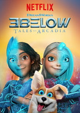 3Below: Tales of Arcadia Netflix BR (Brazil)