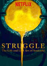 Struggle: The Life and Lost Art of Szukalski Netflix BR (Brazil)